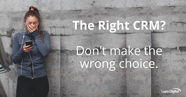 Lupo-Digital-CRM-Selecting-the-right-CRM-system-dont-make-the-wrong-choice